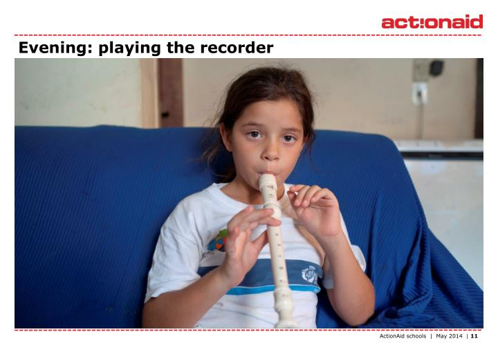 Evening: playing the recorder