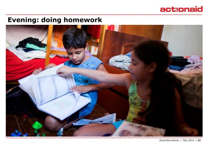 Evening: doing homework
