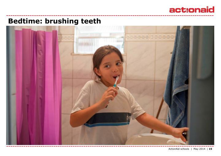 Bedtime: brushing teeth