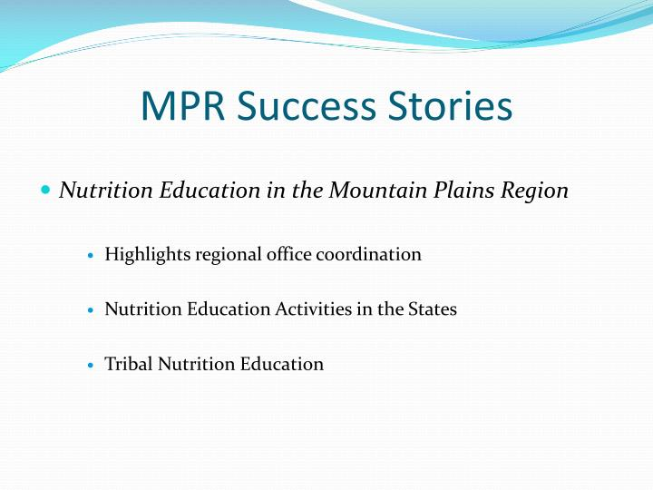 MPR Success Stories
