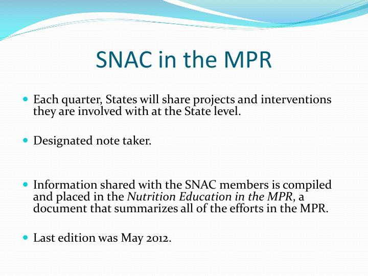 SNAC in the MPR