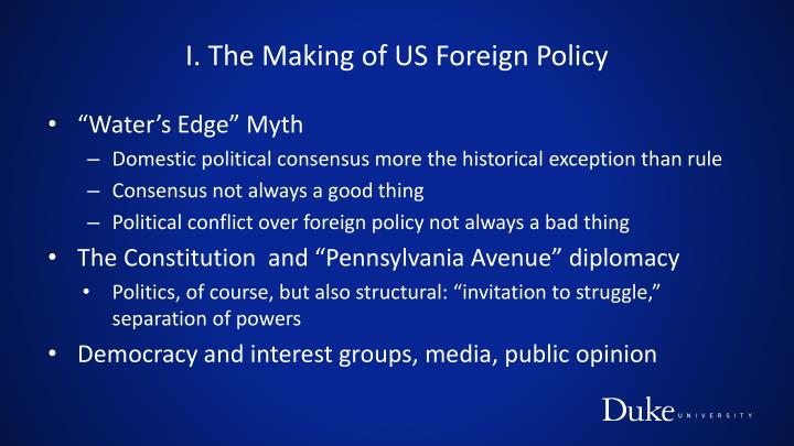 I. The Making of US Foreign Policy