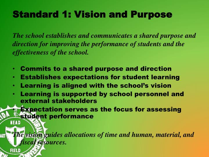Standard 1: Vision and Purpose