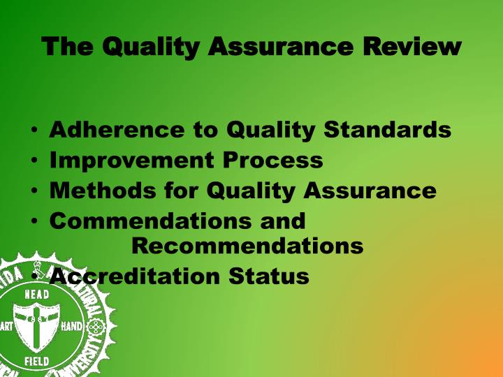 The quality assurance review