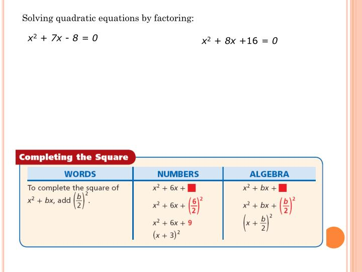 Solving quadratic equations by factoring: