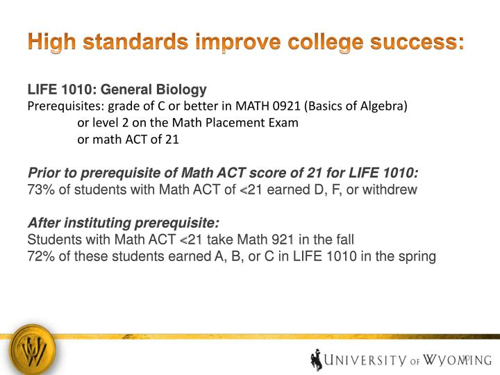 High standards improve college success: