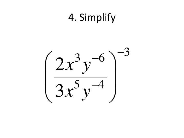 4. Simplify