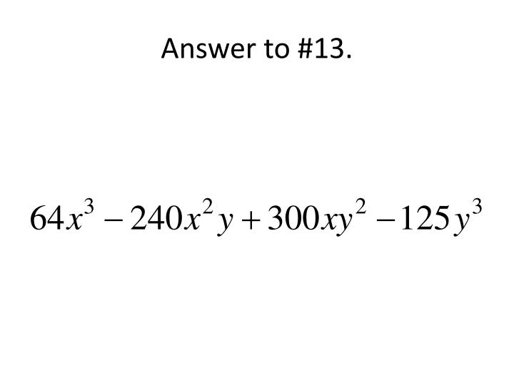 Answer to #13.