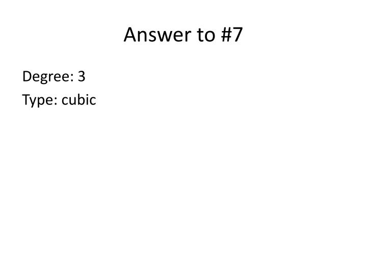 Answer to #7