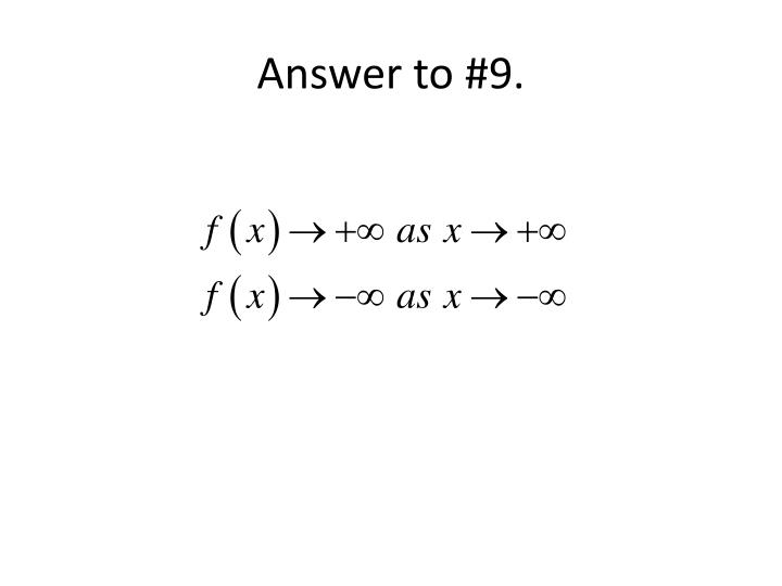 Answer to #9.