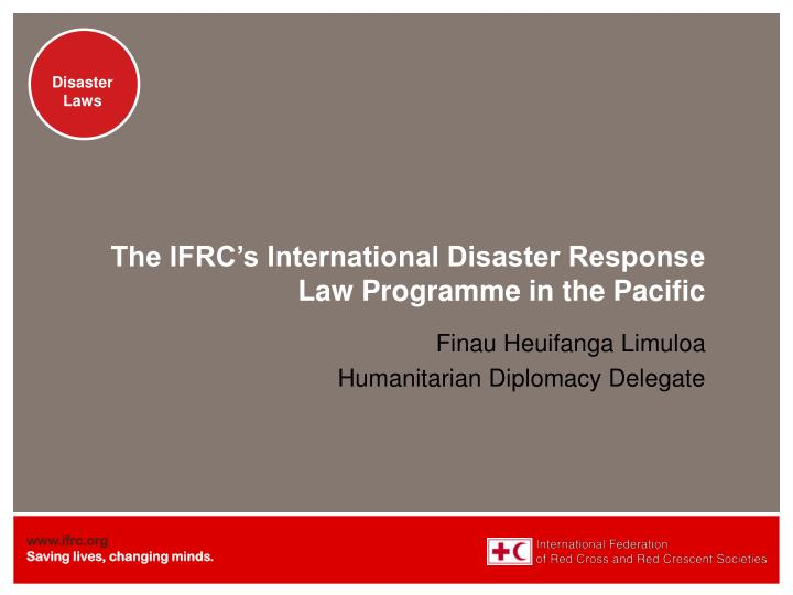 The IFRC's International Disaster Response Law Programme in the Pacific