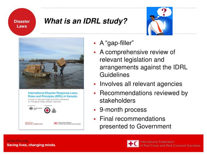 What is an IDRL study?