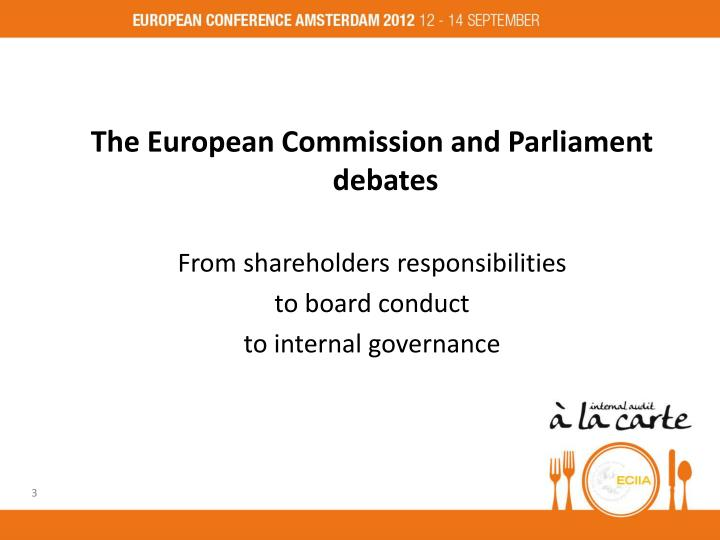 The European Commission and Parliament debates