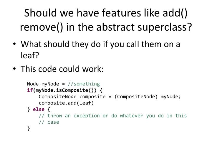 Should we have features like add() remove() in the abstract