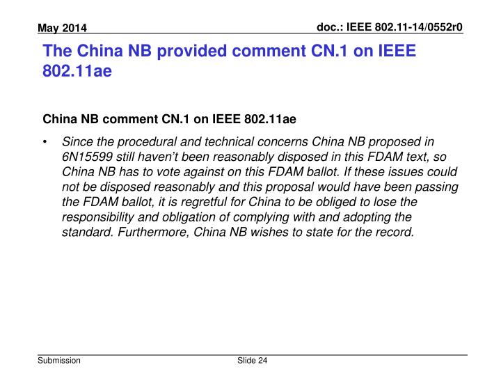 The China NB provided comment CN.1 on IEEE