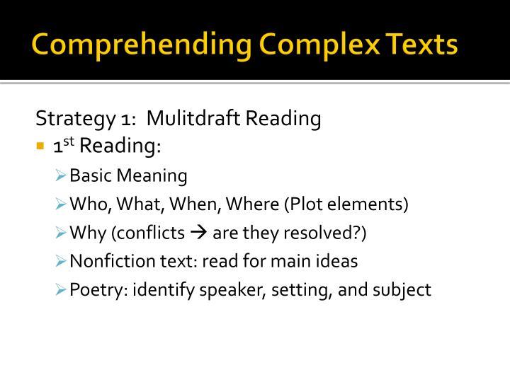 Comprehending Complex Texts
