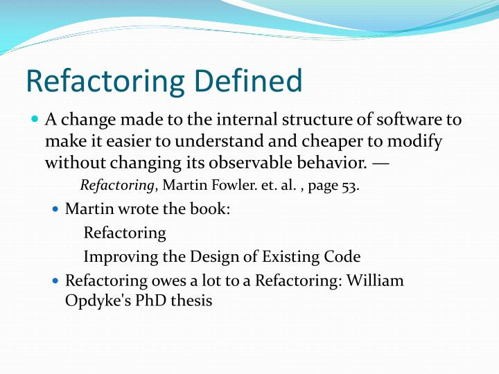 Refactoring defined