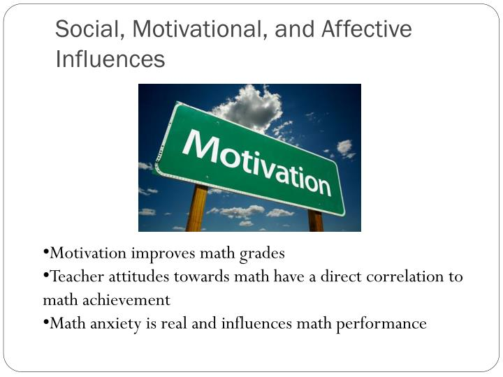 Social, Motivational, and Affective Influences