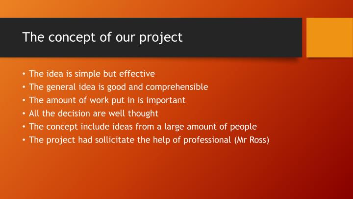 The concept of our project