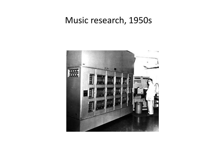 Music research, 1950s