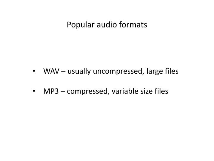 Popular audio formats