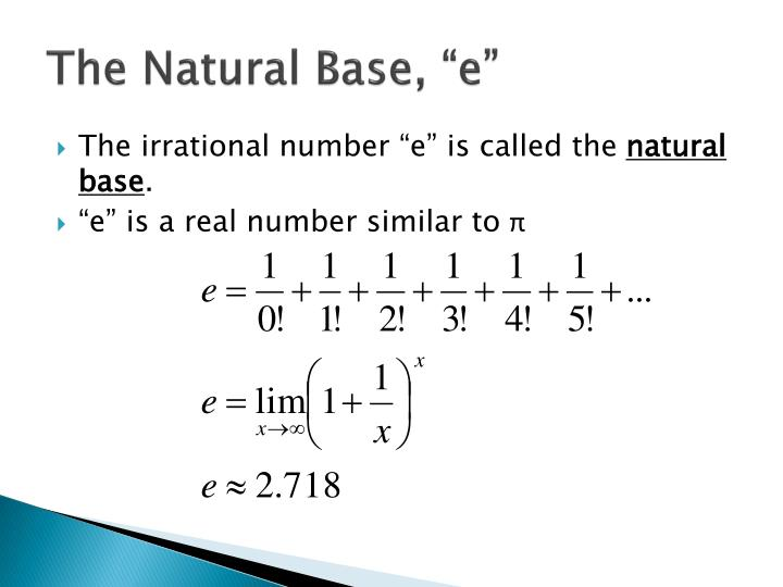 "The Natural Base, ""e"""