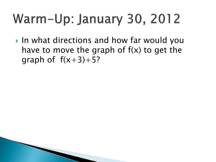 Warm-Up: January 30, 2012