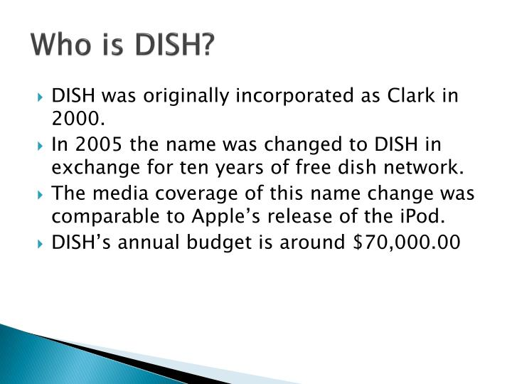 Who is DISH?
