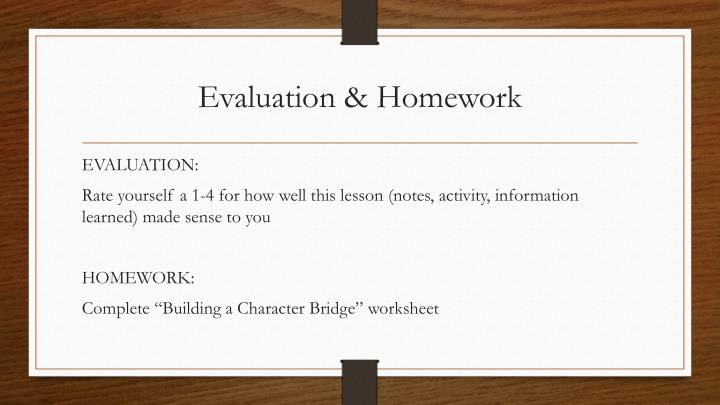Evaluation & Homework