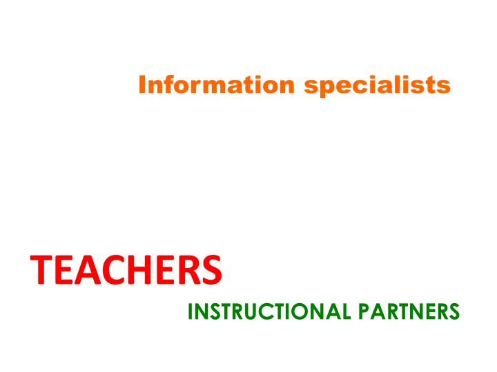 Information specialists