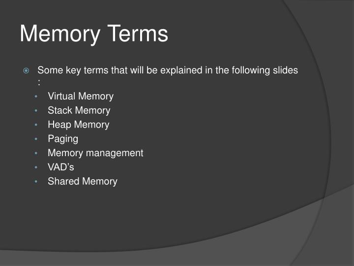 Memory Terms