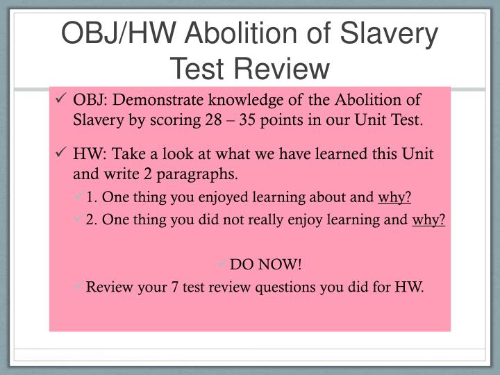 OBJ/HW Abolition of Slavery