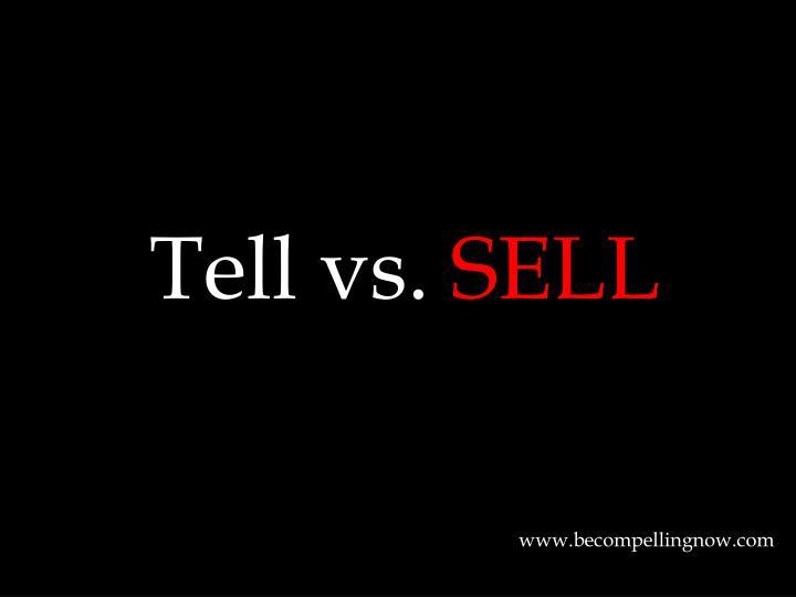 Tell vs.