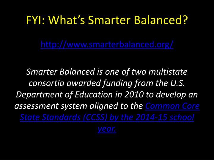 FYI: What's Smarter Balanced?