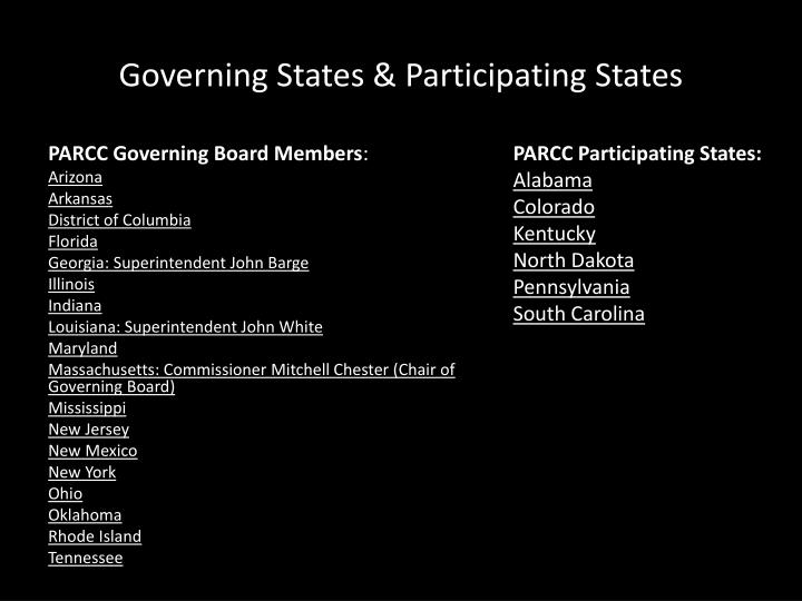Governing States & Participating States