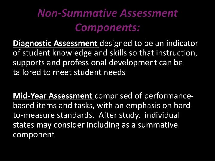 Non-Summative Assessment Components: