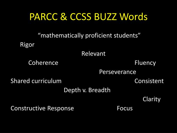 PARCC & CCSS BUZZ Words