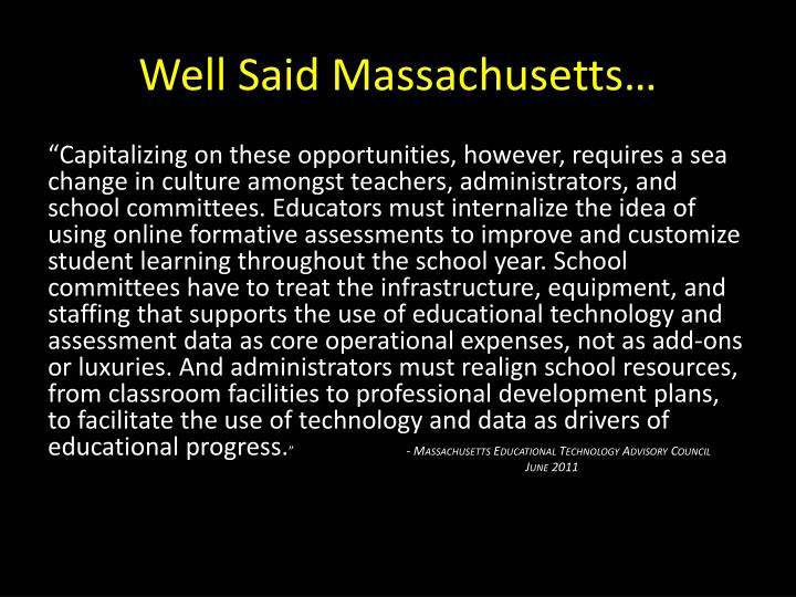 Well Said Massachusetts…