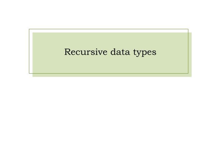 Recursive data types