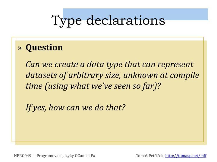 Type declarations