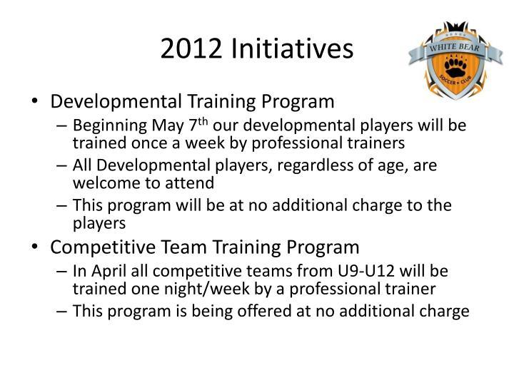 2012 Initiatives