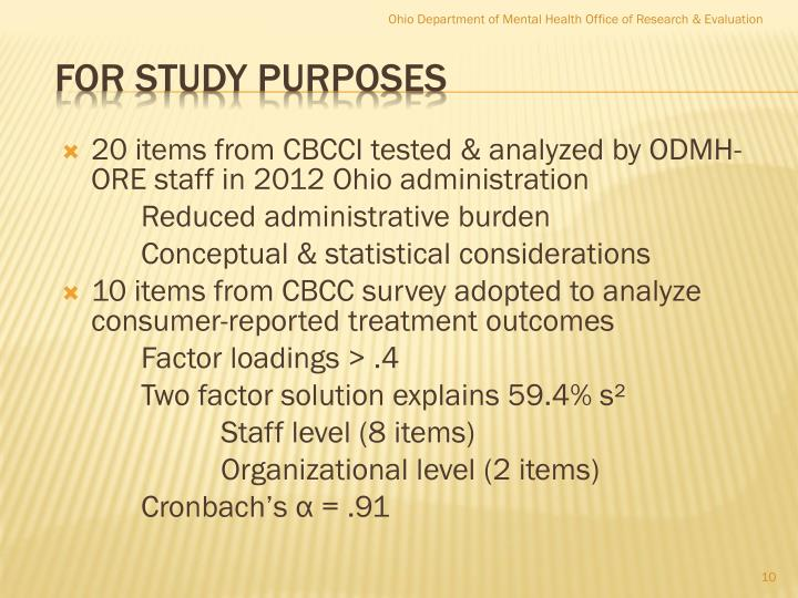 20 items from CBCCI tested & analyzed by ODMH-ORE staff in