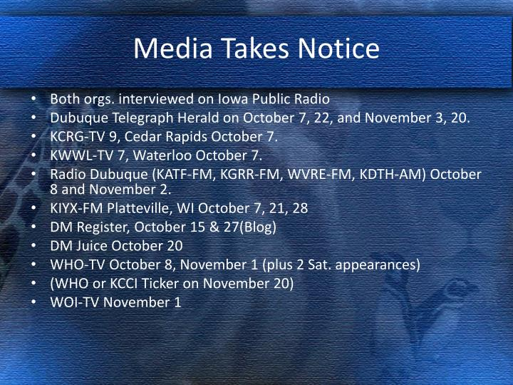 Media Takes Notice