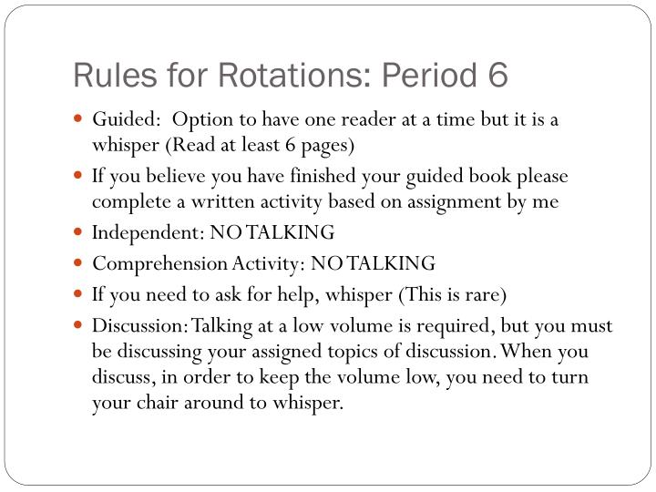Rules for Rotations: Period 6