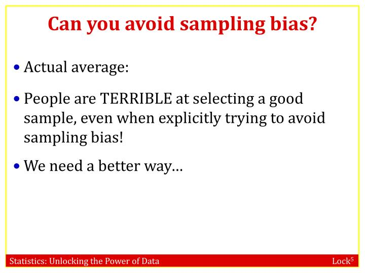 Can you avoid sampling bias?