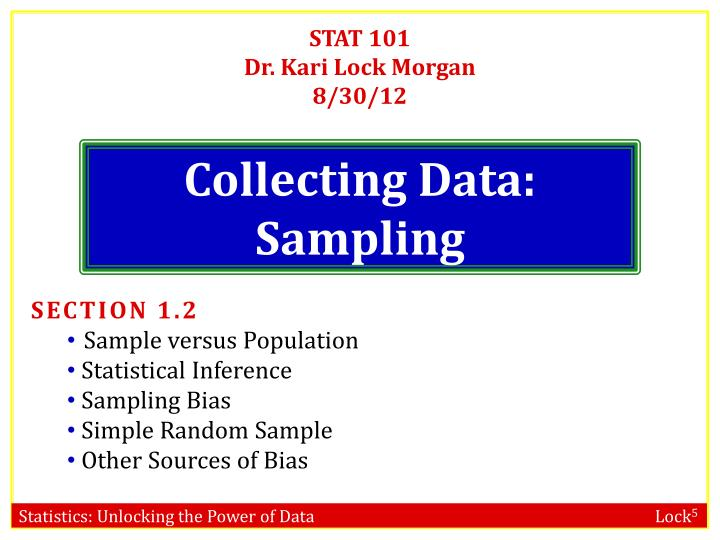 Stat 101 dr kari lock morgan 8 30 12