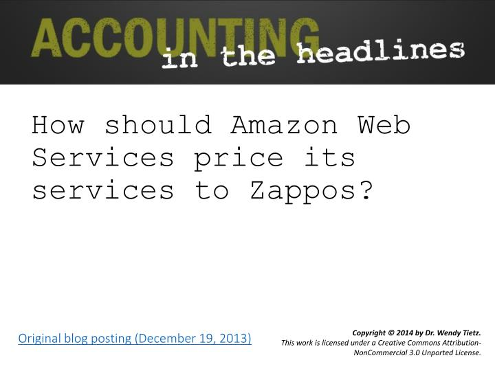 How should amazon web services price its services to zappos