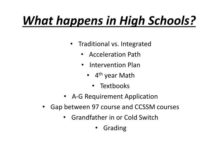 What happens in High Schools?