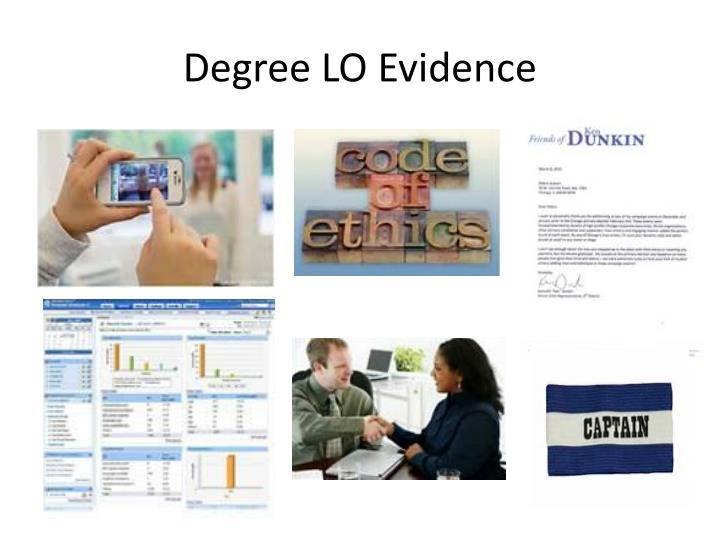 Degree LO Evidence