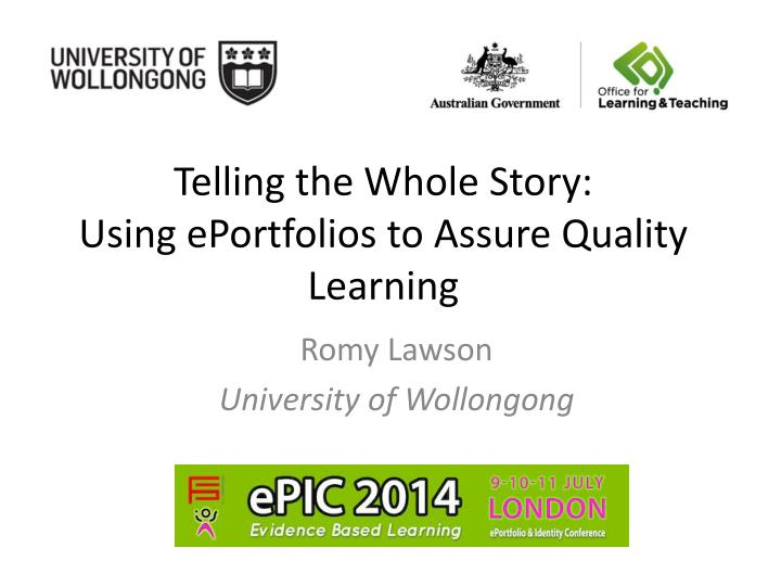 Telling the whole story using eportfolios to assure quality learning